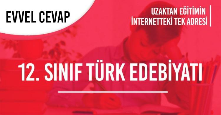 12. Sınıf Türk Dili ve Edebiyatı Test Çöz